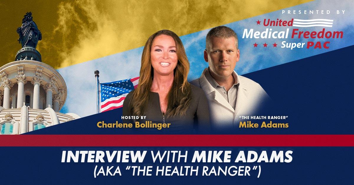 """Charlene Bollinger interviews Mike Adams (aka """"The Health Ranger"""")"""